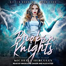 Broken Knights: Gifted Academy Series, Book 4