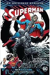 Superman (2016-2018) Vol. 4: Black Dawn Kindle Edition