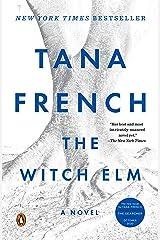 The Witch Elm: A Novel Kindle Edition