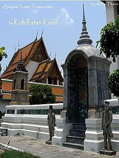 A Bangkok Temple Map for Koh Ratan Kosin