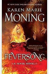 Feversong: A Fever Novel Kindle Edition