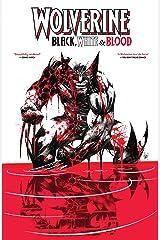 Wolverine: Black, White & Blood Treasury Edition (Wolverine: Black, White & Blood (2020-)) Kindle Edition