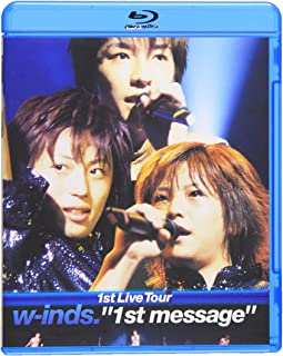 """w-inds.1st Live Tour """"1st message""""(Blu-ray)"""