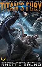 Titan's Fury: A Science Fiction Thriller (Children of Titan Book 4)