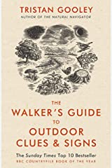 The Walker's Guide to Outdoor Clues and Signs: Explore the great outdoors from your armchair (English Edition) Format Kindle