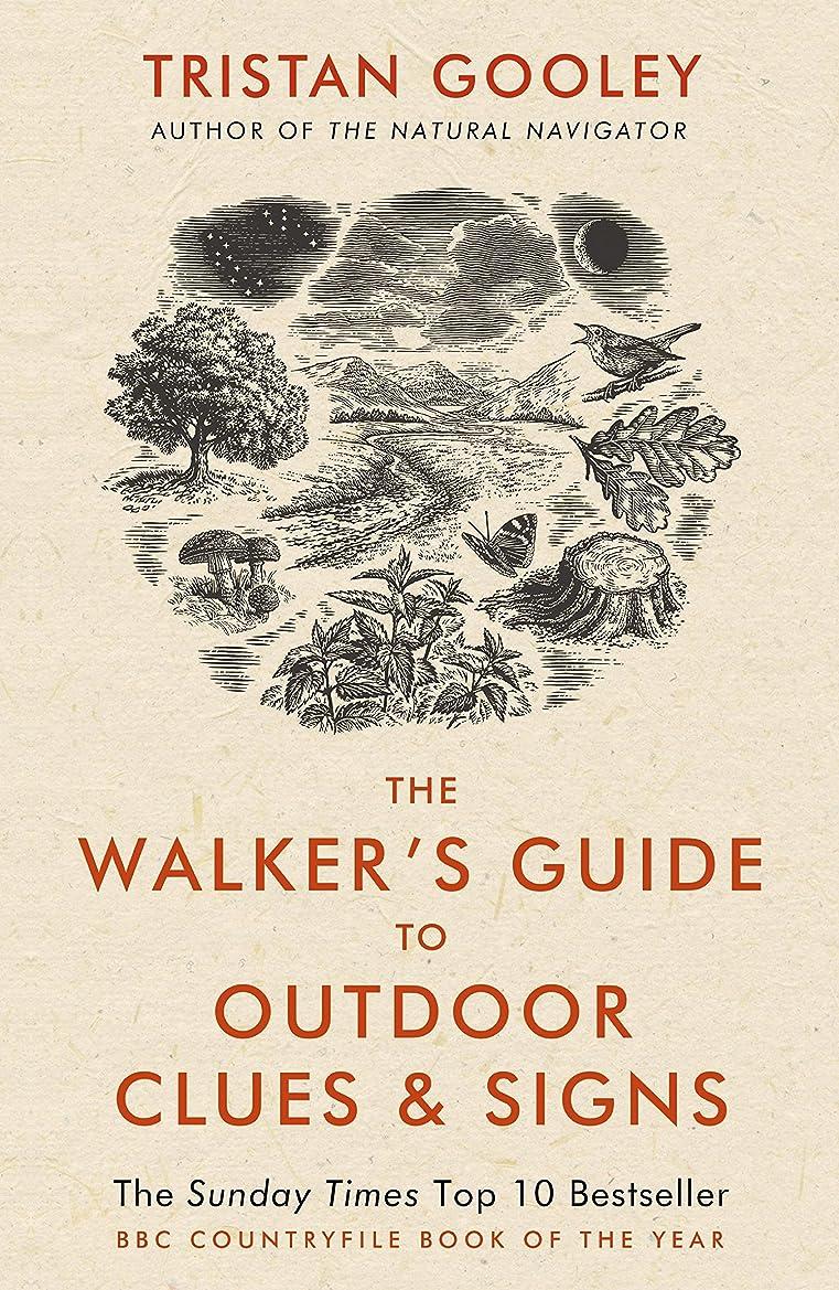 ビルダー知り合いになるルートThe Walker's Guide to Outdoor Clues and Signs (English Edition)