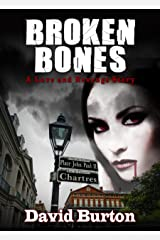Broken Bones: A Love and Revenge Story (Blood Justice) Kindle Edition