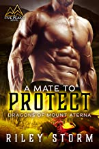 A Mate to Protect (Dragons of Mount Aterna Book 3)