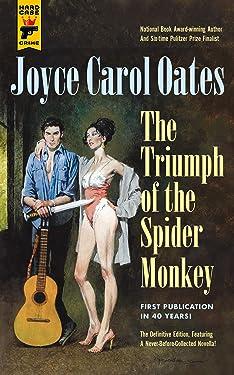 Triumph of the Spider Monkey (Hard Case Crime)