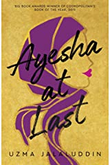 Ayesha at Last: A heart-warming and achingly funny read, perfect for fans of Crazy Rich Asians Kindle Edition