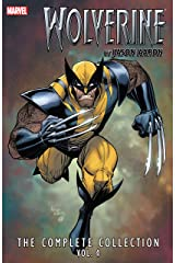 Wolverine by Jason Aaron Complete Collection Vol. 4 Kindle Edition