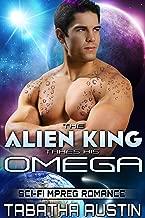 The Alien King Takes His Omega (Science Fiction Mpreg Non Shifter): Sci-Fi Mpreg Romance (Volardi Mpreg Book 2)