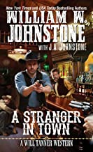 A Stranger in Town (A Will Tanner Western Book 2)