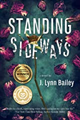 Standing Sideways: A Contemporary Romance Novel Kindle Edition