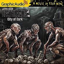 City of Dark [Dramatized Adaptation]: Deathlands, Book 130