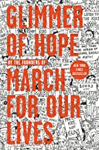 Best glimmer of hope book march for our lives Reviews