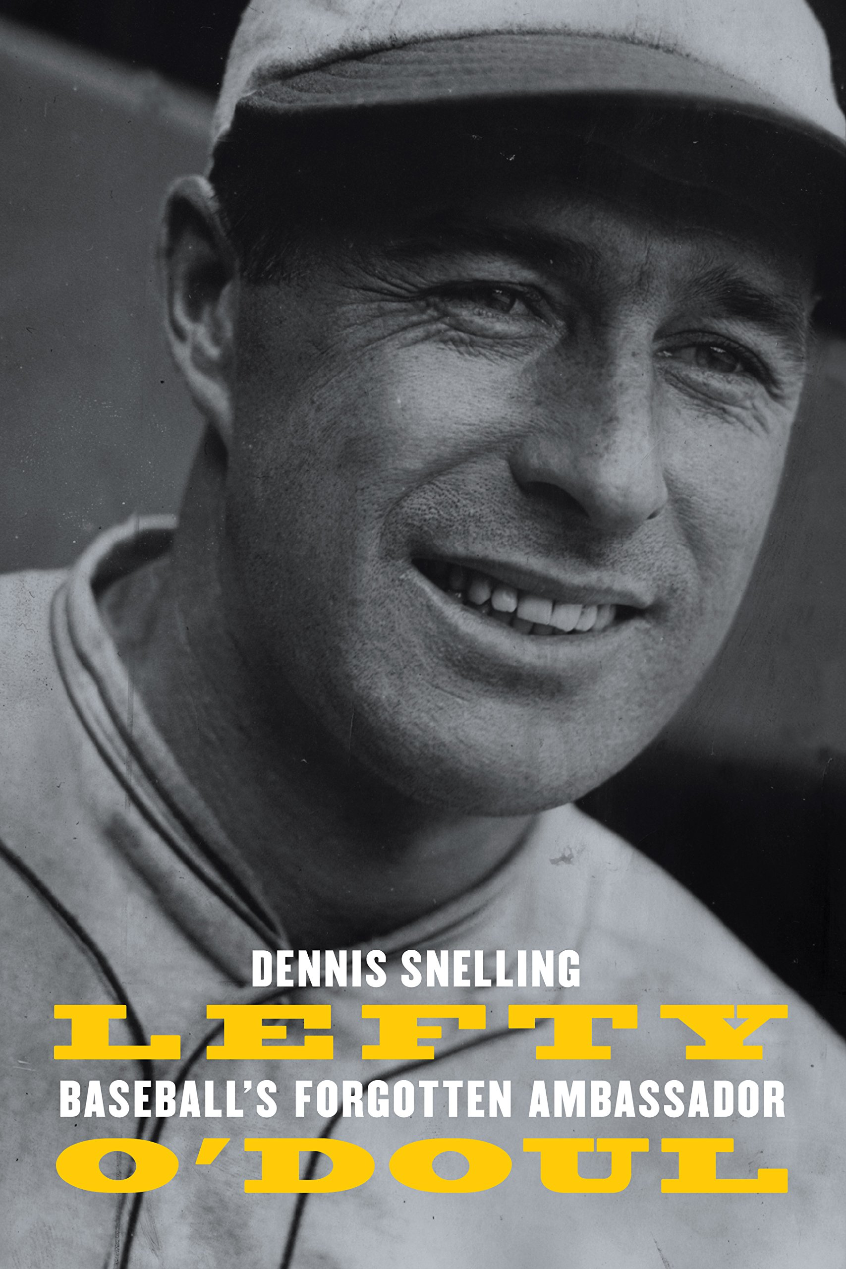 Lefty O'Doul: Baseball's Forgotten Ambassador (English Edition)