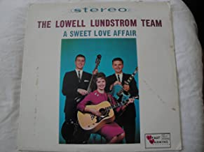 The Lowell Lundstrom Team A Sweet Love Affair Vinyl Lp Heart Warming Records Stereo