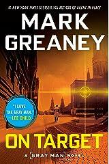 On Target (A Gray Man Novel Book 2) Kindle Edition