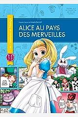 Alice au pays des merveilles (Les Classiques en Manga) Format Kindle