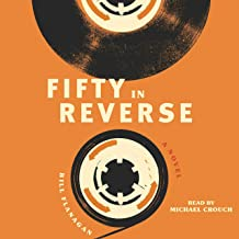 Fifty in Reverse: A Novel