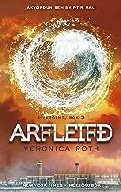 Arfleifð (Divergent Book 3) (Icelandic Edition)