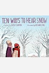 Ten Ways to Hear Snow Kindle Edition