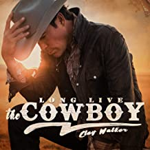 clay walker long live the cowboy