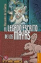 El legado escrito de los mayas (Brevarios del Fondo de Cultura Economica nº 575)