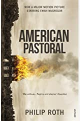 American Pastoral: The renowned Pulitzer Prize-Winning novel Kindle Edition