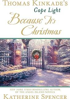 Thomas Kinkade's Cape Light: Because It's Christmas (A Cape Light Novel)