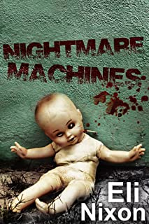 Nightmare Machines: Creepypasta, Urban Legends, and Tales of Madness