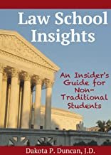 Law School Insights: An Insider's Guide for Non-Traditional Students