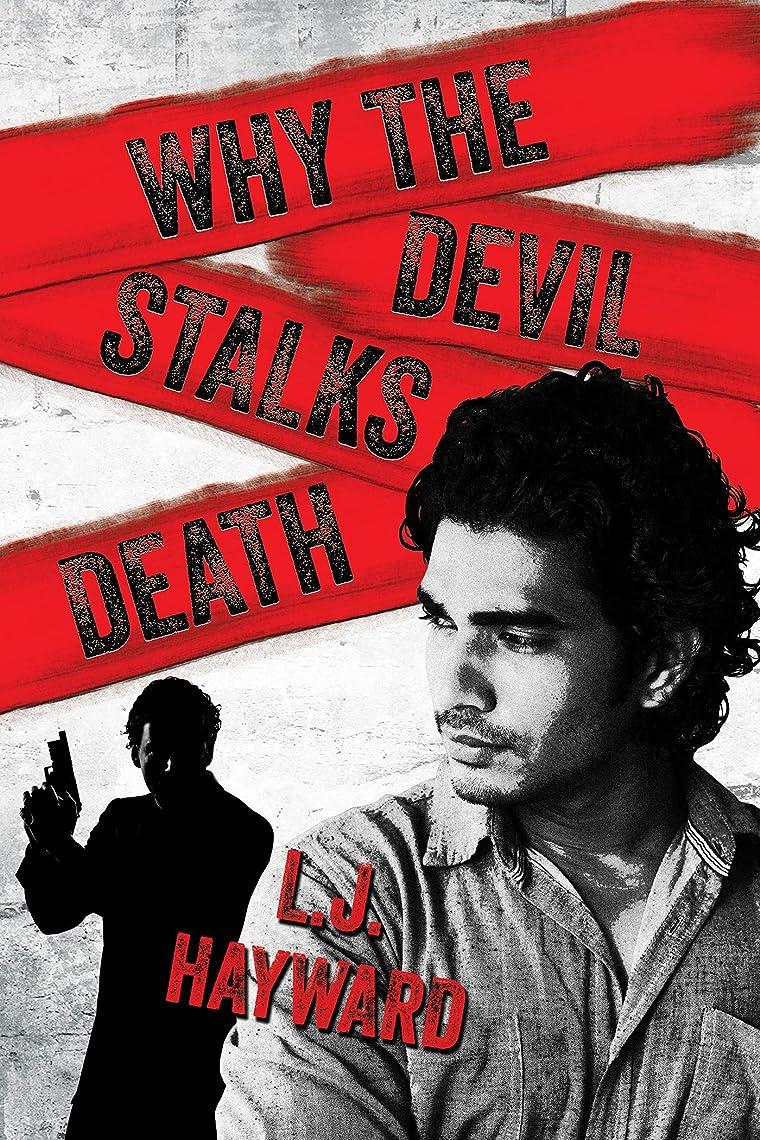 完全に抗議体細胞Why the Devil Stalks Death (Death and the Devil Book 2) (English Edition)