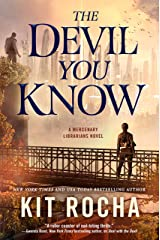 The Devil You Know (Mercenary Librarians Book 2) Kindle Edition