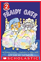Fraidy Cats (Scholastic Reader, Level 2) Kindle Edition