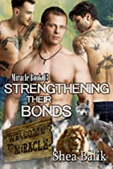 Strengthening Their Bonds (Miracle Book 13) Kindle Edition