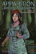 Apparition Lit, Issue 10: Transfiguration (April 2020)