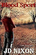 Blood Sport (Little Town Book 2)