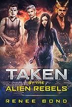 Taken by the Alien Rebels: a Dark Group Romance