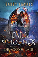 Tala Phoenix and the Dragon's Lair