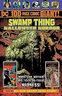 DC Swamp Thing Halloween Horror Giant #1 100 Page Walmart Exclusive Comic Book + Zatanna - Blue Devil - Batman & Aquaman