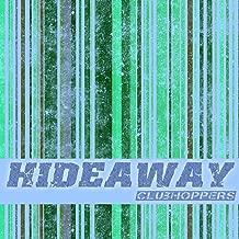 Hideaway (Karaoke Instrumental Extended Originally Performed By Kiesza)