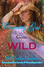Country Gal Gone Wild