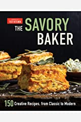 The Savory Baker: 150 Creative Recipes, from Classic to Modern Kindle Edition