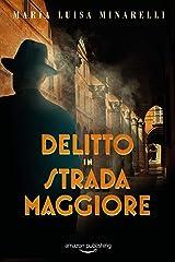 Delitto in Strada Maggiore (I misteri di Bologna Vol. 1) (Italian Edition) Versión Kindle