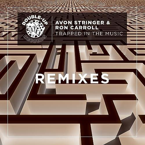 Trapped in the Music (Modern Citizens Remix) de Avon Stringer ...