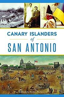 Canary Islanders of San Antonio (American Heritage)