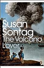 The Volcano Lover: A Romance (Penguin Modern Classics)