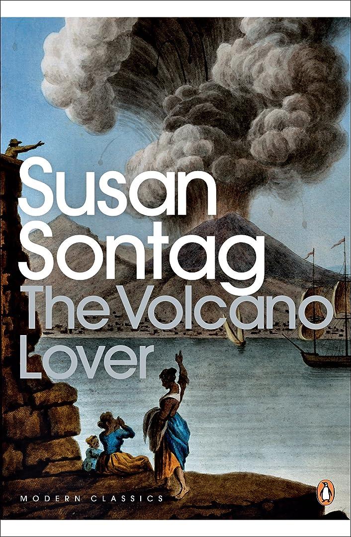 命令的私たち自身アパートThe Volcano Lover: A Romance (Penguin Modern Classics) (English Edition)